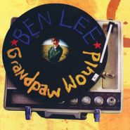 Ben Lee, Grandpaw Would [Record Store Day Deluxe Edition] (LP)