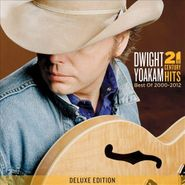 Dwight Yoakam, 21st Century Hits: Best Of 2000-2012 [Deluxe Edition] (CD/DVD)