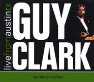 Guy Clark, Live From Austin TX (CD)