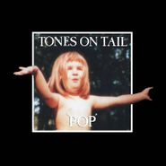Tones On Tail, Pop [Record Store Day] (LP)