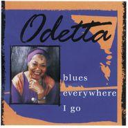 Odetta, Blues Everywhere I Go (CD)