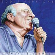 Eddie Pepitone, A Great Stillness (LP)
