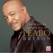 Peabo Bryson, Time Life Presents: The Very Best of Peabo Bryson (CD)