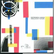 Estrogen Highs, Irrelevant Future (CD)