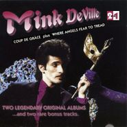 Mink DeVille, Coup De Grace / Where Eagles Fear To Tread (CD)