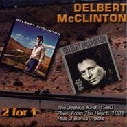 Delbert McClinton, Jealous Kind / Plain From The Heart (CD)