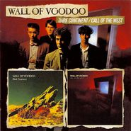 Wall Of Voodoo, Dark Continent / Call Of The West (CD)