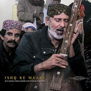 Various Artists, Ishq Ke Maare: Sufi Songs From Sindh & Punjab, Pakistan (LP)