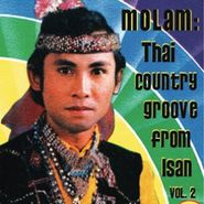 Various Artists, Molam: Thai Country Groove From Isan, Vol. 2 (LP)