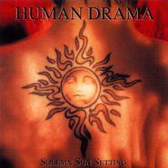 Human Drama, Solemn Sun Setting (CD)