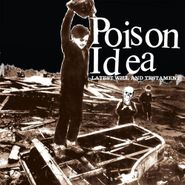 Poison Idea, Latest Will & Testament (LP)