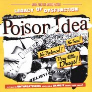 Poison Idea, Legacy Of Dysfunction [OST] (CD)