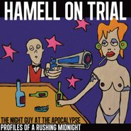 Hamell on Trial, The Night Guy At The Apocalypse Profiles Of A Rushing Midnight (LP)