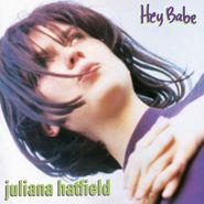 Juliana Hatfield, Hey Babe [25th Anniversary Edition] (LP)