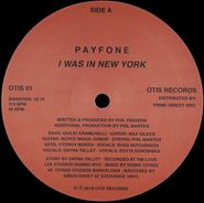 "Payfone, I Was In New York (12"")"