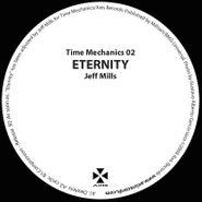 "Jeff Mills, Time Mechanics 02 Eternity (12"")"