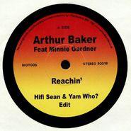 "Arthur Baker, Reachin' (Yam Who? Edit) (7"")"