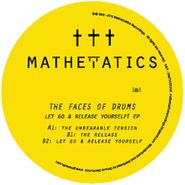 """The Faces Of Drums, Let Go & Release Yourself! EP (12"""")"""