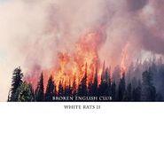 Broken English Club, White Rats II (LP)
