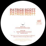 "Patrice Scott, Chasing Dreams (12"")"
