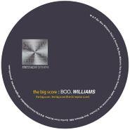 """Boo Williams, The Big Score (12"""")"""