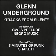 Glenn Underground, Tracks From Silent (LP)