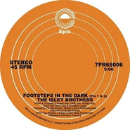 """The Isley Brothers, Footsteps In The Dark (Pt. 1 & 2) / Between The Sheets (12"""")"""