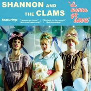 Shannon And The Clams, I Wanna Go Home (LP)
