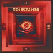 Eugenio Mira, Timecrimes [180 Gram Vinyl] [Score] (LP)