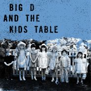 "Big D And The Kids Table, Shot By Lammi [Live EP] (7"")"