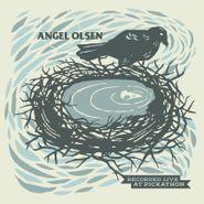 Angel Olsen, Recorded Live At Pickathon [Black Friday] (LP)