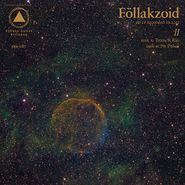 Föllakzoid, II [Outer Space Colored Vinyl] (LP)