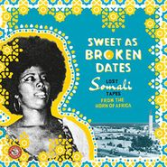 Various Artists, Sweet As Broken Dates: Lost Somali Tapes From The Horn Of Africa (LP)
