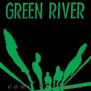 """Green River, Come On Down [Bonus Track] (12"""")"""