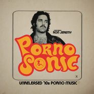 Various Artists, Pornosonic: Unreleased 70s Porno Music Featuring Ron Jeremy (LP)