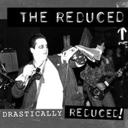 The Reduced, Drastically Reduced! (LP)