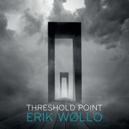 Erik Wøllo, Threshold Point (CD)