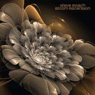 Steve Roach, Bloom Ascension (CD)
