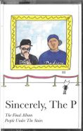 People Under The Stairs, Sincerely, The P (Cassette)