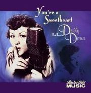 Dolly Dawn, You're A Sweetheart: The Best Of Dolly Dawn (CD)