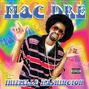 Mac Dre, Thizzelle Washington (LP)
