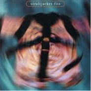 Straitjacket Fits, Straitjacket Fits (CD)