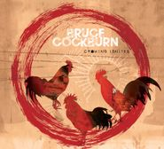 Bruce Cockburn, Crowing Ignites (LP)
