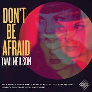 Tami Neilson, Don't Be Afraid (CD)
