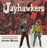Jerome Moross, The Jayhawkers [Score] (CD)