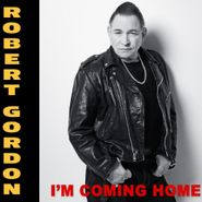 Robert Gordon, I'm Coming Home (CD)