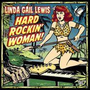 Linda Gail Lewis, Hard Rockin' Woman! (CD)