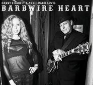 Danny B. Harvey, Barbwire Heart (CD)