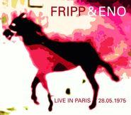 Fripp & Eno, Live In Paris 28.05.1975 (CD)
