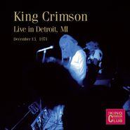 King Crimson, Live In Detroit MI December 13, 1971 (CD)
